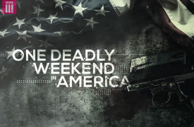 BBC Three - One Deadly Weekend In America